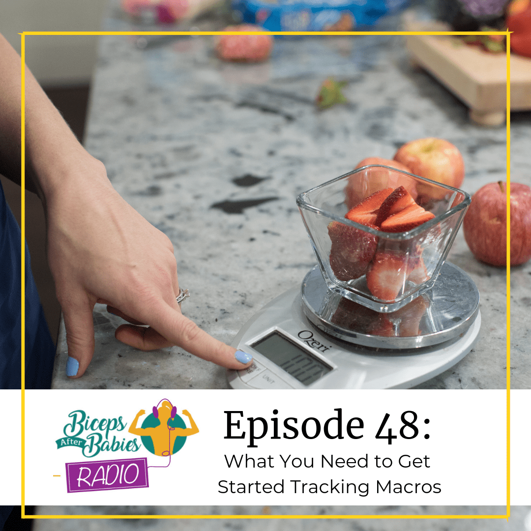 How to Start Tracking Macros, a podcast episode featured by top US personal trainer, Biceps After Babies